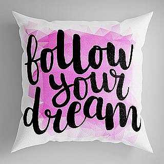 Follow dreams